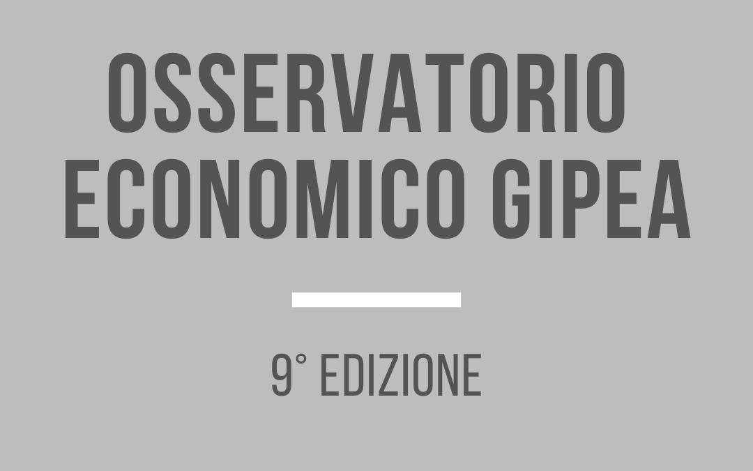 Osservatorio Economico Gipea – 9°edizione